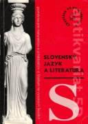 Slovenský jazyk a literatúra ( Prehľad stredoškolského učiva pre maturantov a uchádzačov o štúdium na VŠ )