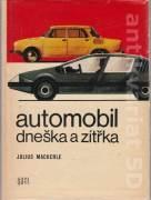 Automobil dneška a zítřka