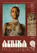 Afrika prvej generácie
