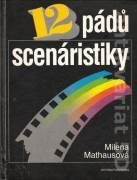 12 pádů scenáristiky (scénaristický slabikář)