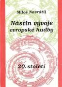 Nástin vývoje evropské hudby 20. století