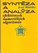 Syntéza a analýza efektívnych numerických algoritmov