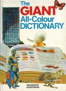 The giant all - colour dictionary