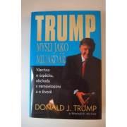Trump - Mysli jako miliardář