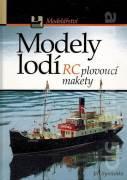 Lodní modelářství - RC plovoucí makety lodí