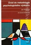 Úvod do metodologie psychologického výzkumu (Jak zkoumat lidskou duši)