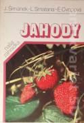 Jahody (pestovanie a zužitkovanie)
