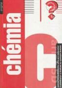 Chémia (Pomôcka pre maturantov a uchádzačov o štúdium na vysokých školách)