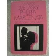 Dve lásky Philippa Marcenata