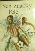 Moric Rudo - Sen značky Pelé