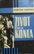 Švantner František - Život bez konca