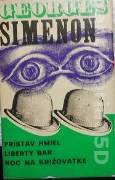 Simenon Georges - Maigret 1 Prístav hmiel, Liberty bar, Noc na križovatke