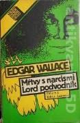 Wallace Edgar - Mŕtvy s narcismi, Lord podvodník