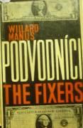 Manus Willard - Podvodníci / The Fixers /
