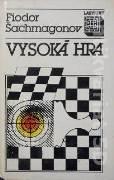 Šachmagonov Fiodor - Vysoká hra