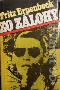 Erpenbeck Fritz - Zo zálohy
