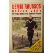 Demis Roussos otázky váhy