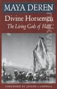 Divine Horsemen - The Living Gods of Haiti