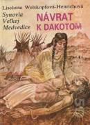 Synovia Veľkej medvedice IV. diel - Návrat k Dakotom