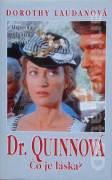 Dr. Quinnová - Čo je láska ?