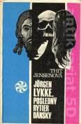 Jorgen Lykke, posledný rytier dánsky