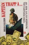 Kapitán Trapp a . . Jak jsem (málem) rozpoutal třetí světovou válku