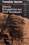 Múmia, Kleopatrina noc, Kráľ Kandaules