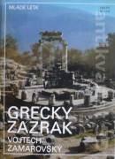Zamarovský Vojtech - Grécky zázrak
