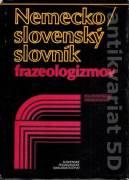 Nemecko slovenský slovník frazeologizmov