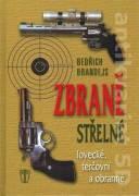 Zbraně střelné - lovecké, terčovní a obranné