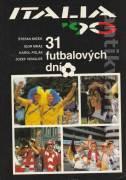 Italia ´90 (31 futbalových dní)