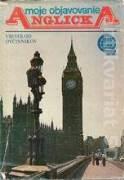 Moje objavovanie Anglicka