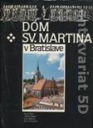 DÓM SV. MARTINA V BRATISLAVE