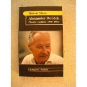 Alexander Dubček - Človek v politice (1990 - 1992)