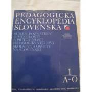 Pedagogická encyklopédia slovenska A - O