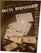 Akcia Bernhard obchod s miliónmi