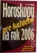 Horoskopy pre každého na rok 2006