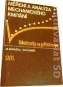 Měření a analýza mechanického kmitání