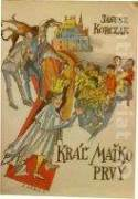 Kráľ Maťko Prvý