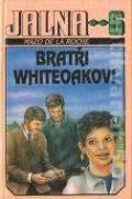 Jalna - 6. diel - Bratři Whiteoakovi