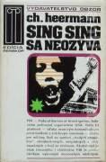 Sing Sing sa neozýva