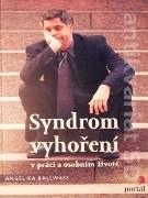 Syndróm vyhoření v práci a osobním životě