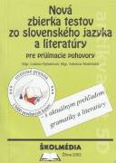 Nová zbierka testov zo slovenského jazyka a literatúry pre prijímacie pohovory