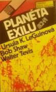 LeGuinová U. K., Shaw Bob, Tevis Walter - Planéta exilu