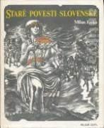 STARÉ POVESTI SLOVENSKÉ