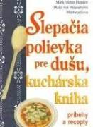 Slepačia polievka pre dušu, kuchárska kniha