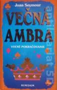 Večná Ambra ( voľné pokračovanie )