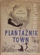 Plantážnik Town