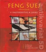Feng šuej (Harmónia v partnerstve a láske)