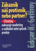 Zákazník - náš protivník nebo partner